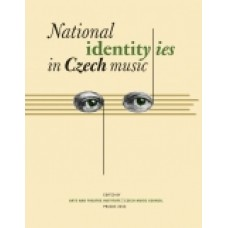 National Identity/ies in Czech Music. Lenka Dohnalová