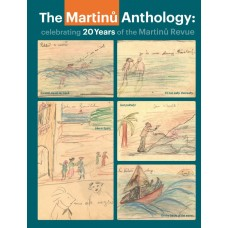 The Martinů Anthology: Celebrating 20 Years of the Martinů Revue.