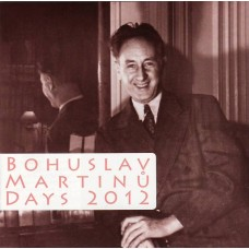 CD Bohuslav Martinů Days 2012