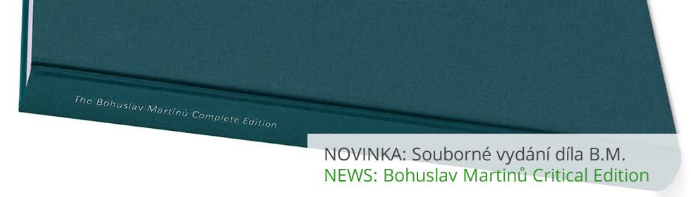 NOVINKA: Souborné vydání díla Bohuslava Martinů